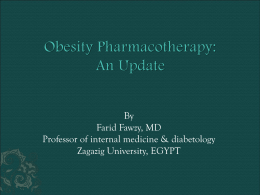 Obesity Pharmacotherapy - The 6th Arab Diabetes Forum In