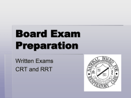 Board Exams CRT and RRT - Respiratory Therapy Files