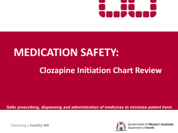 Development and Review of a Standardised Clozapine Initiation