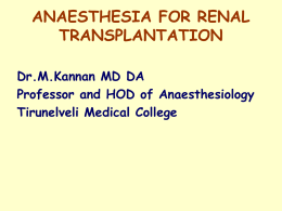 ANAESTHESIA FOR RENAL TRANSPLANTATION