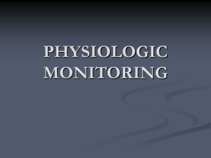 PHYSIOLOGIC MONITORING