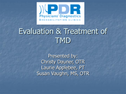 Evaluation & Treatment of Temporomandibular Joint Dysfunction