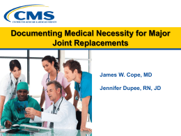 Documenting Medical Necessity for Major Joint Replacement