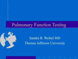 Pulmonary Function Testing - Thomas Jefferson University