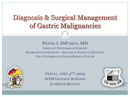 Diagnosis & Surgical Management of Gastric Malignancies