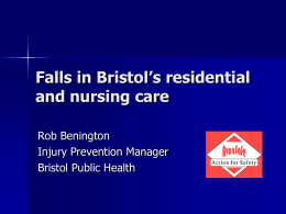 Falls in Bristol`s residential and nursing care.