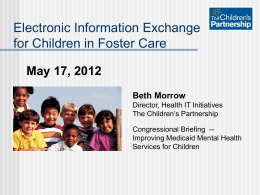 Electronic Information Exchange for Children in Foster Care.