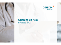 Orion Health Opening up Asia | NoveMBer 2012