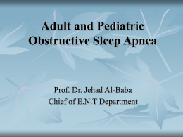 Adult and Pediatric Obstructive Sleep Apnea
