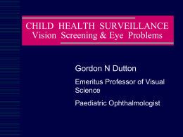 Vision Screening and Ophthalmology