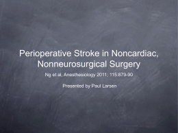 Perioperative Stroke in Noncardiac, Nonneurosurgical Surgery Ng