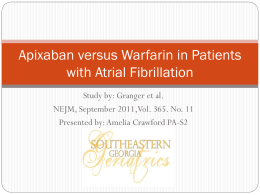 Apixaban versus Warfarin in Patients with Atrial Fibrillation