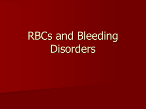 RBCs and Bleeding Disorders