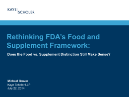 Rethinking FDA`s Food and Supplement Framework: