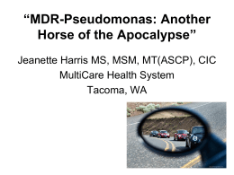 """MDR-Pseudomonas: Another Horse of the Apocalypse"""