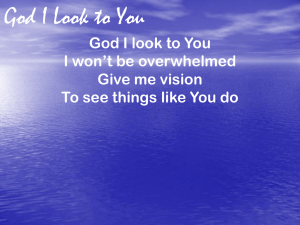 God I Look to You