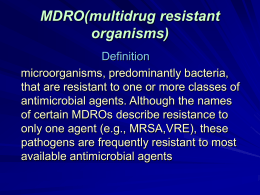 Management of MDRO(multidrug resistant organisms) in health care