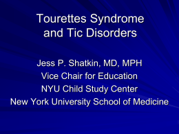 Tourettes Syndrome and Tic Disorders