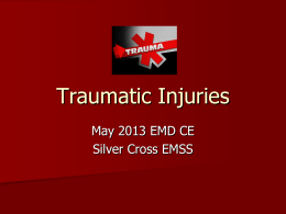 Traumatic Injuries - Silver Cross Emergency Medical Services System