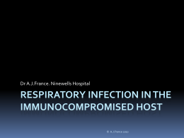 Respiratory infection in the immunocompromised host