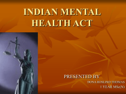 INDIAN MENTAL HEALTH ACT - Department of Psychiatric Nursing