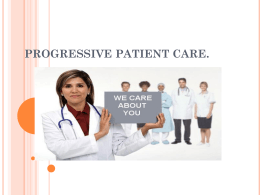 PROGRESSIVE PATIENT CARE.