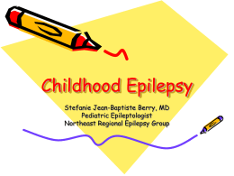 Stefanie Jean-Baptiste Berry, MD. Epilepsy in Children