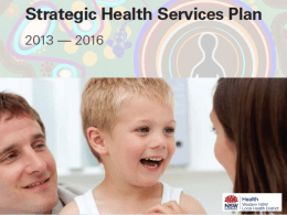Presentation from launch of Strategic Health Services Plan