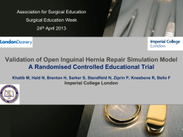 Validation of Open Inguinal Hernia Repair Simulation Model A