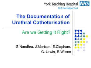 Documentation of Urethral Catheterisation Audit