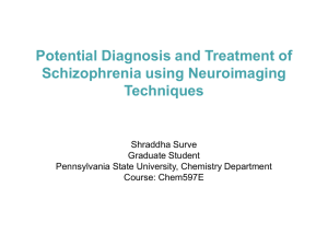 Potential Diagnosis and Treatment of Schizophrenia using