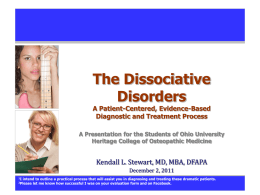 The Dissociative Disorders - Southern Ohio Medical Center