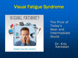 Visual Fatigue Syndrome - Nebraska Optometric Association
