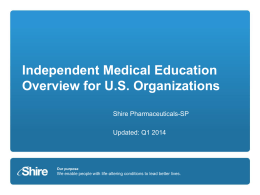 Independent Medical Education Overview for