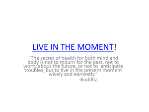LIVE IN THE MOMENT! - Dr. Roberta Dev Anand