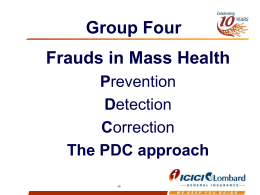 Fraud Control in mass schemes (RSBY)