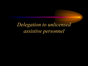 Delegation to Unlicensed Assistive Personnel Competency