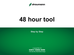 48 Hour Tool Procedure