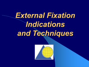 External Fixation Indications and Techniques