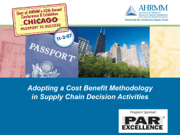 Adopting a Cost Benefit Methodology in Supply Chain