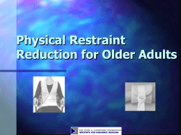 Module 14. Physical Restraint Reduction for Older Adults
