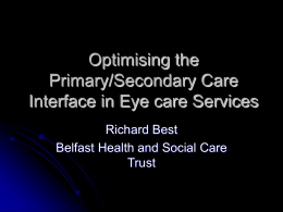 Optimising the Primary/Secondary Care Interface in Eyecare Services