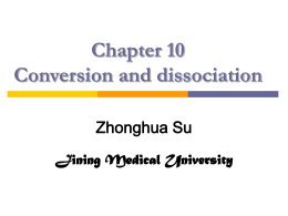 Chapter 10:Conversion and dissociation