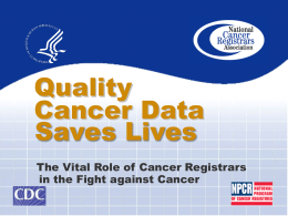 Role of Cancer Registry Data
