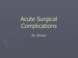 EM Lecture- Acute Surgical Complications