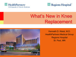 What`s New in Knee Replacement