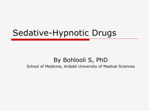 Sedative- Hypnotic Drugs