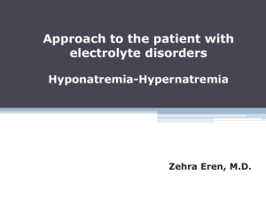 Approach to the patient with electrolyte disorders Hypo