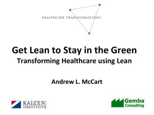 Transforming Healthcare using lean