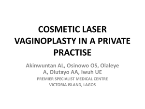 cosmetic laser vaginoplasty in a private practise